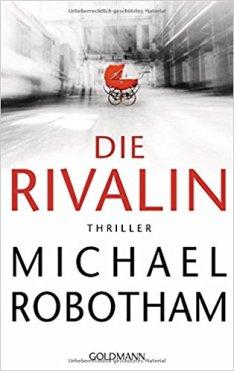 Michael Robotham - Die Rivalin