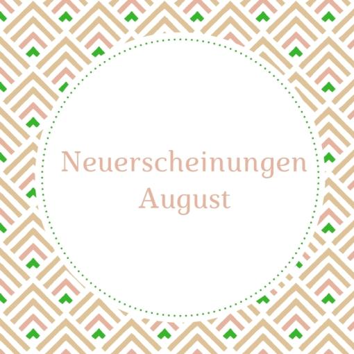 Neuerscheinungen August