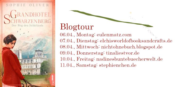 """{BLOGTOUR} Rezension """"Grandhotel Schwarzenberg – Der Weg des Schicksals"""" – SophieOliver"""