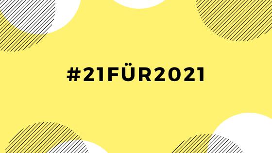 Leseliste 2021 –#21für2021