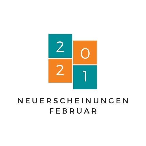 Neuerscheinungen Februar 2021